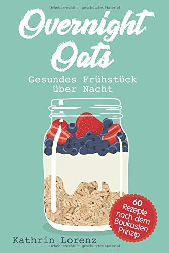Overnight Oats: Gesundes Frühstück...