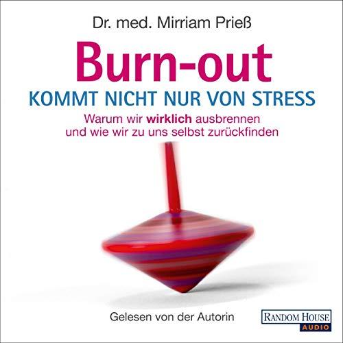 Burnout kommt nicht nur von Stress:...