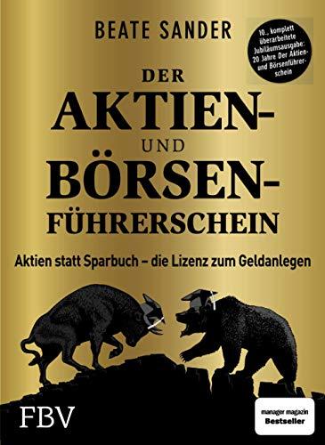 Der Aktien- und Börsenführerschein –...