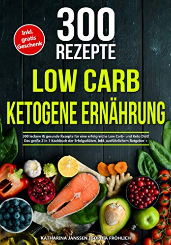 Low Carb   Ketogene Ernährung: 300...