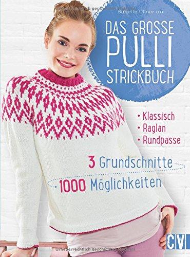 Das große Pulli-Strickbuch: 3...