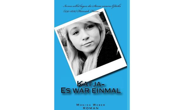 Katja – es war einmal… von Monika Weber